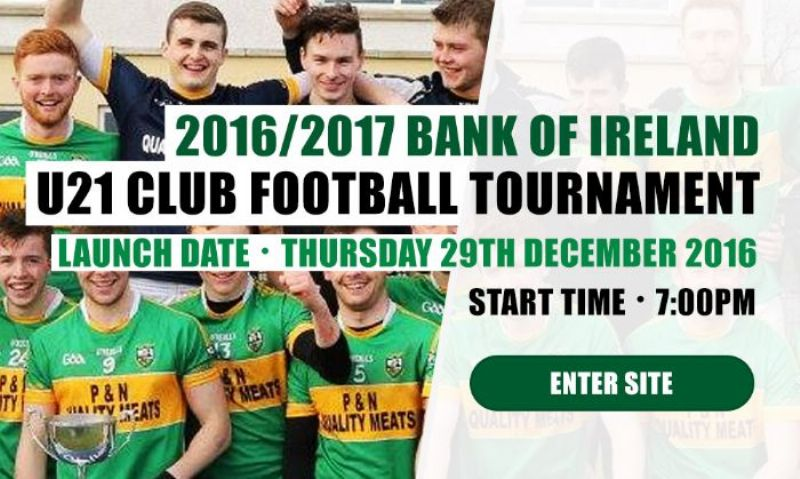 Bank of Ireland U21 Club Football Tournament