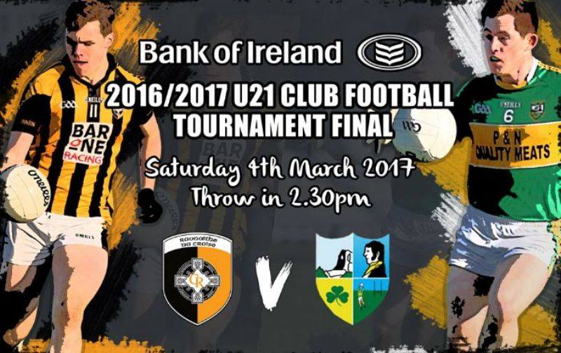 Ulster U21 Club Football Tournament Final - Saturday 4th March 2017